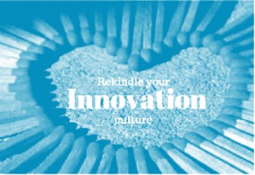 How to rekindle your innovation culture